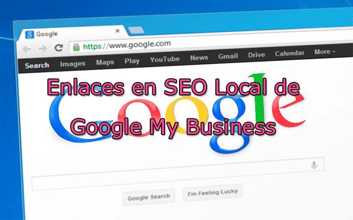 enlaces en seo local de google my business
