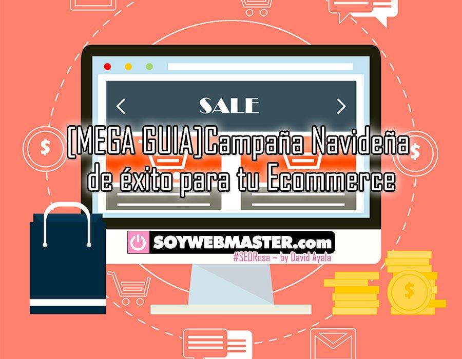 [MEGA GUIA] Campaña Navideña de Éxito para tu Ecommerce