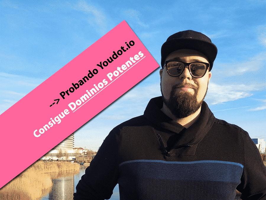 Probando Youdot.io: Consigue dominios potentes