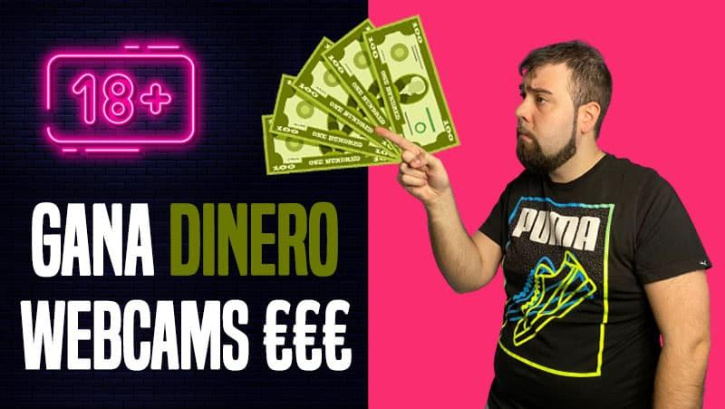como ganar dinero por webcam